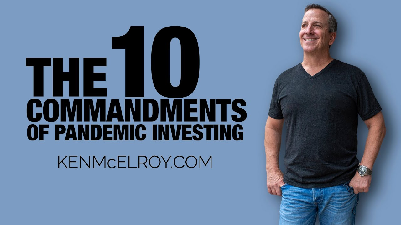 The 10 Commandments of Pandemic Investing