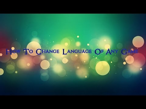 How to change language of any game