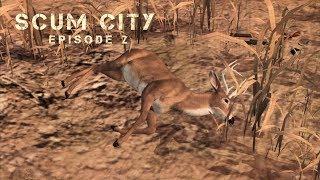 Scum City - Episode 2