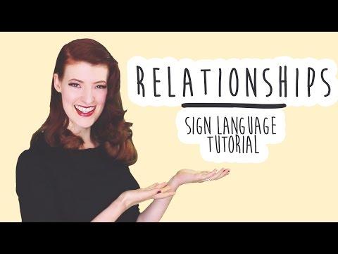 Relationships (inc. LGBT!) -  Sign Language Tutorials (BSL)