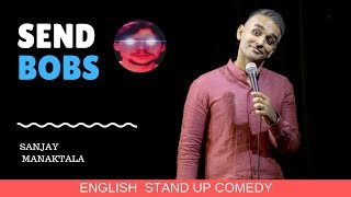 Creepy Indian Men (English) Stand up comedy by Sanjay Manaktala