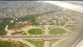 Landing at Islamabad airport. Dubai to Islamabad.