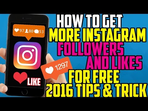 How To Get More Instagram Followers & Likes FREE 2016 - Tips & Tricks