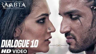 Raabta Dialogue Promo 10 :  Sushant Singh Rajput | Kriti Sanon