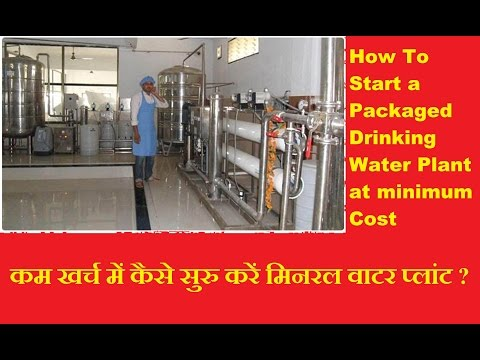 How to start Packaged drinking water project at minimum cost