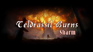 Sharm ~ Teldrassil Burns (world Of Warcraft Song) (night Elf Music)