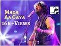 Maza Aa Gaya Arijit Singh mp3