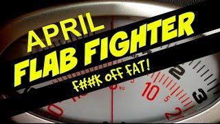 Flab Fighter! APRIL