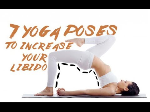 7 Fabulous Yoga Poses to Increase Your Libido