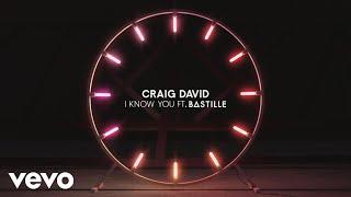 Craig David ft. Bastille - I Know You (Official Audio)
