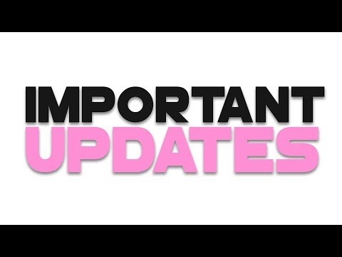 Really IMPORTANT Updates!   Changing My Name?   Read DESC!