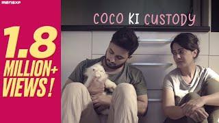 MensXP   Web Series   Love On The Rocks   Coco Ki Custody Ft. Veer Rajwant Singh & Megha Burman