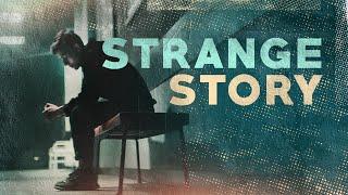 Strange Story
