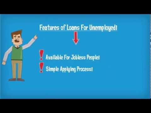 No Job Doesn't Mean No Loan, Avail Loans For Unemployed!