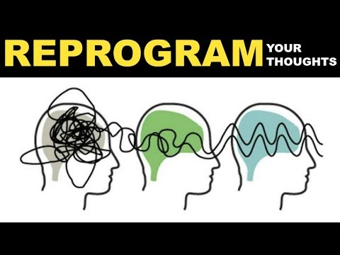 How To Reprogram Your Subconscious Mind   Reprogram Your Thoughts