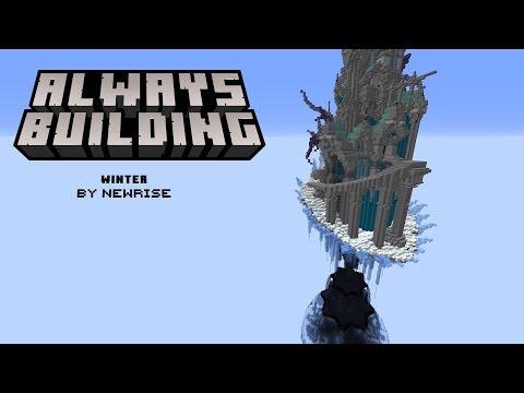Minecraft: Always Building - NewRise