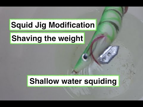 Squid Jig modification shaved weight for shallow water squiding