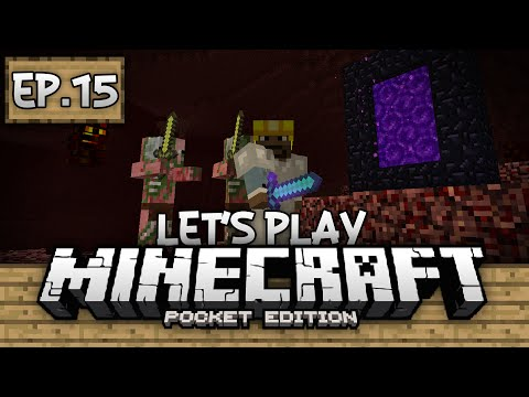 Survival Let's Play Ep. 15 - Nether Gameplay 0.12.0!!! - Minecraft PE (Pocket Edition)