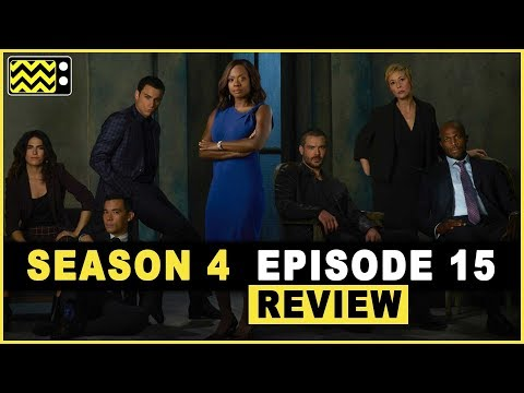 How to Get Away With Murder Season 4 Episode 15 Review & Reaction | AfterBuzz TV
