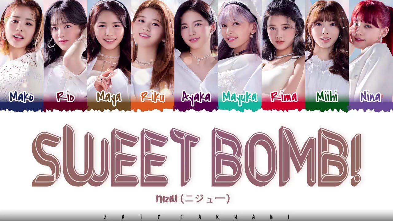 NiziU - 'SWEET BOMB !' Lyrics [Color Coded_Kan_Rom_Eng]