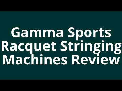 Best Stringing Machines | Gamma Sports Racquet Stringing Machines | Best Stringing Machines Reviews