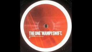 Mampi Swift - The One