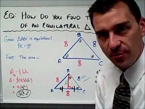 11.5.1 How do you find the area of an equilateral triangle?