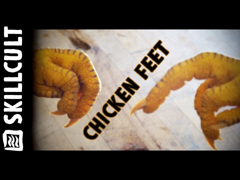 How to Clean, Cook and Eat Delicious Chicken Feet! With Bonus Kung Fu Chicken Foot Technique!