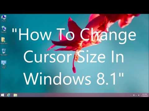How To Change Cursor Size In Windows 8.1