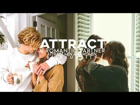 Attract Romantic Partner | Bisexual | Subliminal