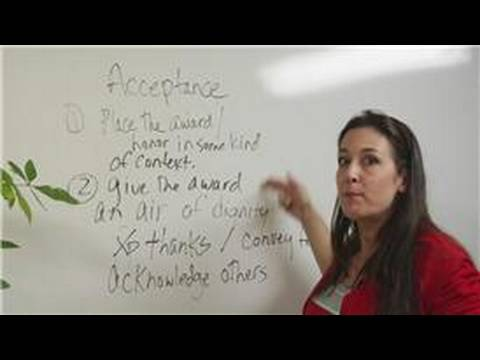 Presentation & Acceptance Speeches : Parts of an Acceptance Speech