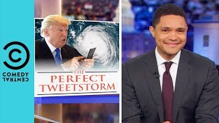 Hurricane Trump Has Hit Washington DC | The Daily Show With Trevor Noah