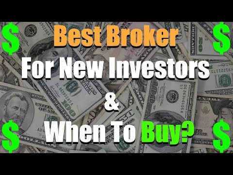 Response To Question: Best Broker For New Investors & Best Price To Buy