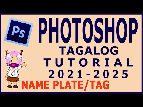 Photoshop Tagalog Tutorial   How to create Name Tag or Name Plate