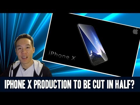 Nukem384 News: iPhone X Production To Be Cut in Half?