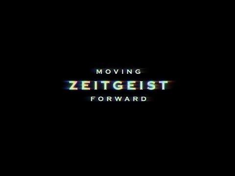 Zeitgeist: Moving Forward Documentary