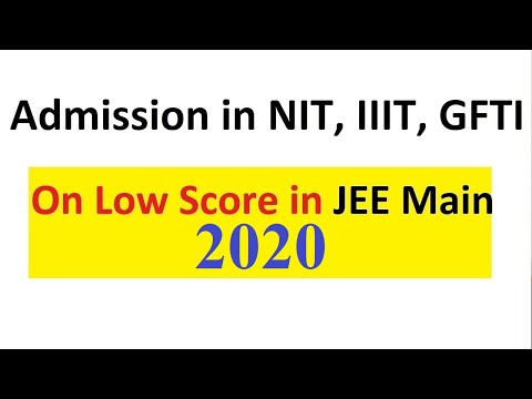 Got Low Score in JEE Main 2018? Get Admission in NIT, IIIT, GFTI in Hindi