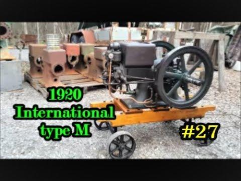 1920 International type m #27 rebuilt engine startup