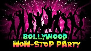 Bollywood Non-Stop Party Song Videos | Super hit best Party anthems