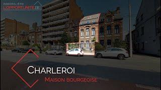 Charleroi - Maison bourgeoise en vente par L'Opportunité