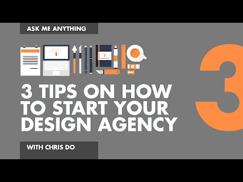 3 Tips on starting your own design agency.