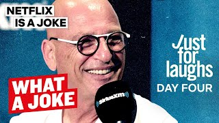 Howie Mandel, Michael Rapaport & more at Just For Laughs | What A Joke | Netflix Is A Joke