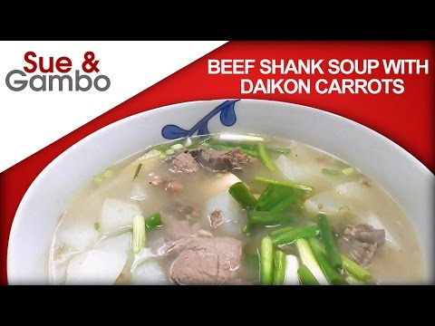 Beef Shank Soup With Daikon Carrots