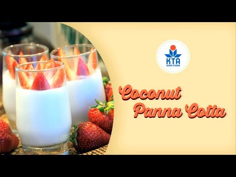Coconut Panna Cotta by Chef Maka