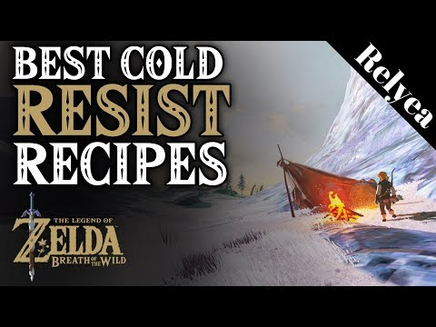 Zelda Breath of the Wild How to Cook Cold Resist Recipes