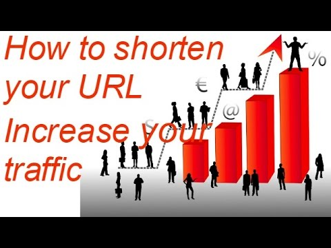 How to shorten your URL-Increase your traffic