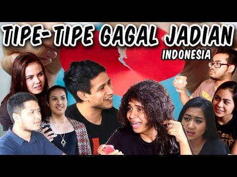 Tipe Tipe Gagal Jadian Indonesia