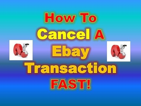 How To Cancel A Transaction On Ebay - Cancel Ebay Order Quickly And Easily!