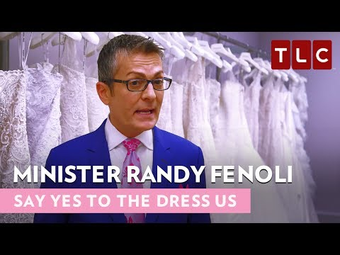Minister Randy Fenoli | Say Yes To The Dress US S15 | Bride Day Fridays
