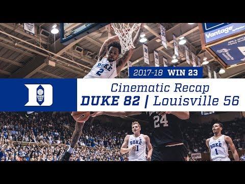 Cinematic Recap: Duke 82, Louisville 56 (2/21/18)